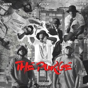 Vector Ft. Payper, Vader - The Purge
