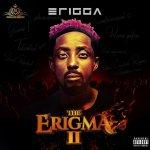 """Erigga set to drop new album """"ERIGMA II"""", unveils album cover"""