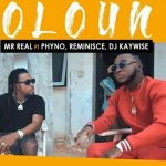 [Video] Mr Real Ft. Phyno, Reminisce & DJ Kaywise - Oloun