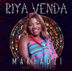 Makhadzi - Riya Vendo