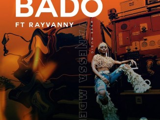 Vanessa Mdee FT. Rayvannny - Bado