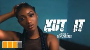 Wendy Shay - Kut It