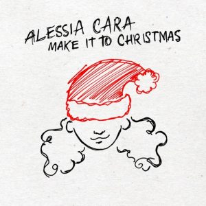 Alessia Cara - make It To Christmas