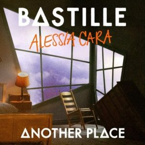 Bastille Ft. Alessia Cara - Another Place