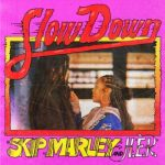 Skip Marley Ft. H.E.r - Slow Down