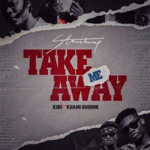 Stonebwoy Ft. Kuami Eugene - Take Me Away