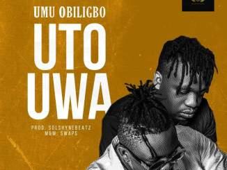 Umu Obiligbo - Uto Uwa
