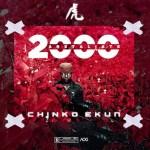 Chinko Ekun - 2000 And Retaliate