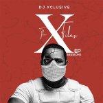 DJ Xclusive - X Files EP