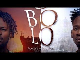 Fameye FT. Mr Eazi - Obolo