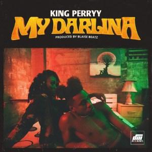 King Perryy - My Darlina