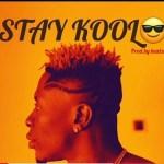 Shatta Wale - Stay Kool