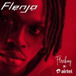 Fireboy DMl - Flenjo