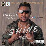 Oritse Femi - Shine
