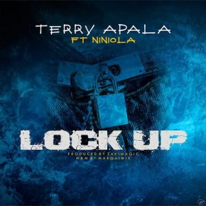 Terry Apala Ft. Niniola - Lock Up