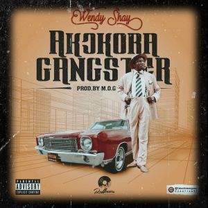 Wendy Shay - Akokora Gangstar