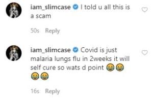 """Coronavirus is a scam"" - Slimcase says"