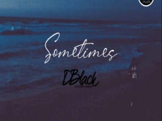 D-Black - Sometimes