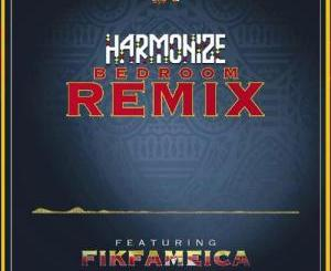 Harmonize Ft. Fik Fameica - Bedroom Remix