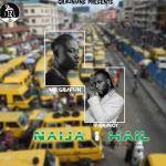 Mr Gbafun Ft. Burna Boy - Naija I Hail