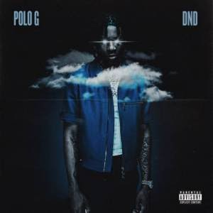 Polo G - DND Mp3