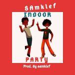 Samklef - Indoor Party