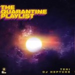 Teni x DJ Neptune -Quarantibe Playlist