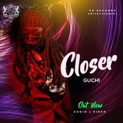 Guchi - Closer