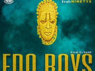 Magnito Ft. Ninety6 - Edo Boys