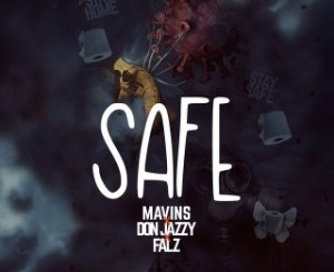 Mavins x falz - Safe