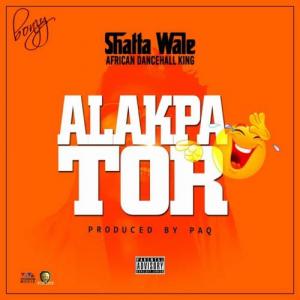 Shatta Wale - Alakpator