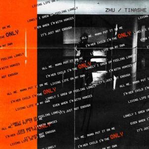 ZHU & Tinashe - Only