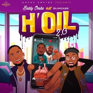Baddy Oosha ft. Slimcase - H'oil Remix