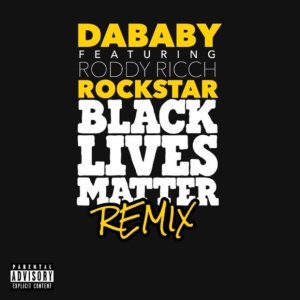 DaBaby ft Roddy Rich Rockstar remix mp3