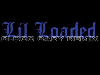 Lil Loaded ft Nle Choppa - 6locc 6a6y mp3