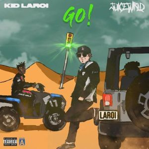 The Kid LAROI ft Juice WRLD - Go Mp3