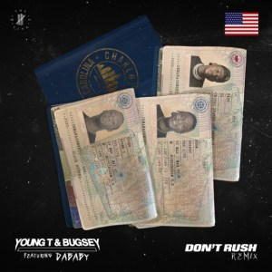 Young T & Bugsey ft DaBaby - don't rush remix mp3