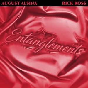 August Alsina ft Rick Ross Entanglements Mp3