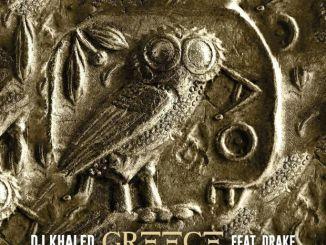 DJ Khaled ft Drake Greece Mp3