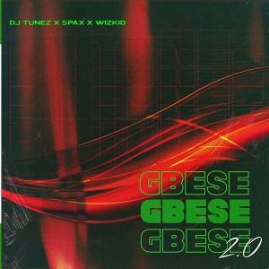 DJ Tunez Gbese 2.0 mp3