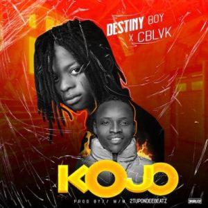 Destiny Boy ft C Blvck Kojo Mp3