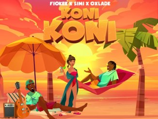 Fiokee ft Simi, Oxlade - Koni Koni Mp3