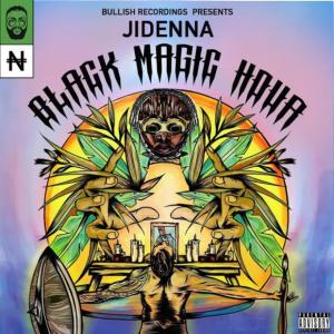 Jidenna Black Magic hour Mp3