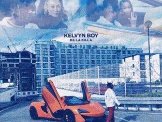 Kelvyn Boy Killa Killa Mp3