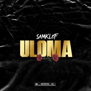 Samklef Uloma Mp3