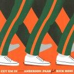Anderson .Peak ft. Rick Ross Cut em in mp3