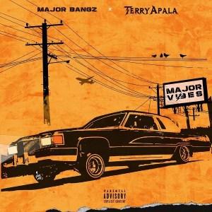 Terry Apala x Major Bangz Halle