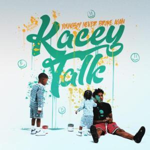 YoungBoy Never Broke Again Kacey Talk Mp3
