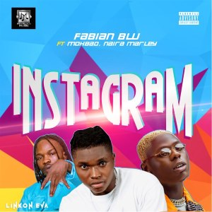 Fabian Blu ft Naira Marley, Mohbad - Instagram Mp3