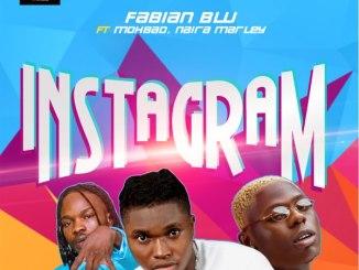 Fabian Blu ft Naira Marley, Mohbad - Instagram Mp3